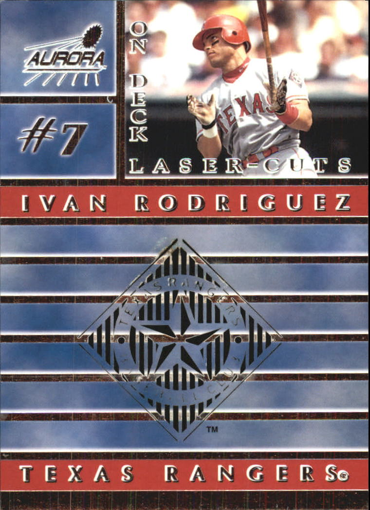 1999 Aurora On Deck Laser-Cuts #20 Ivan Rodriguez