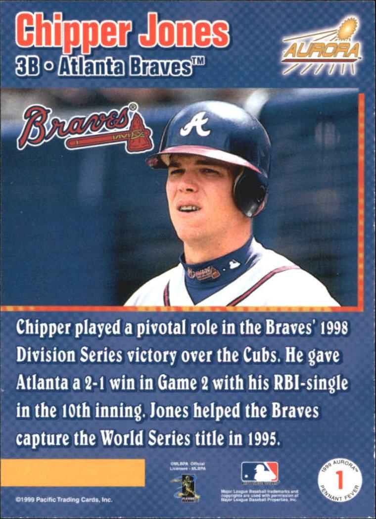 1999 Aurora Pennant Fever #1 Chipper Jones back image