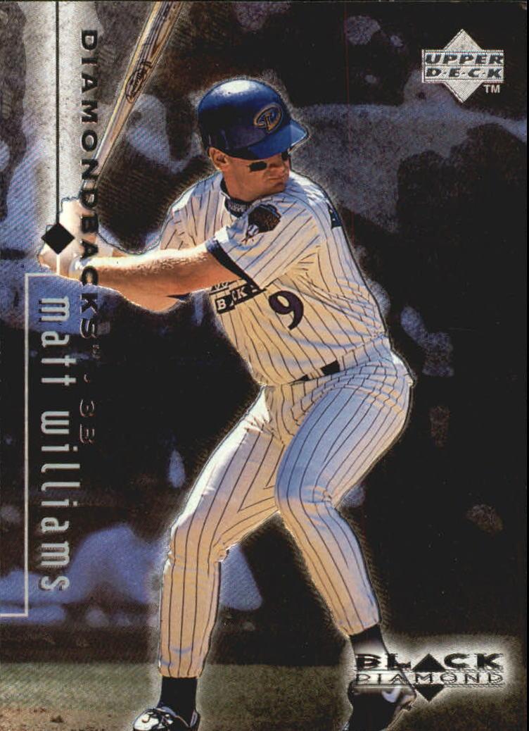 1999 Black Diamond #4 Matt Williams