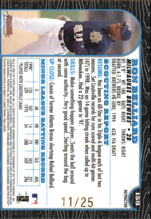 1999 Bowman Chrome Gold Refractors #159 Ron Belliard back image