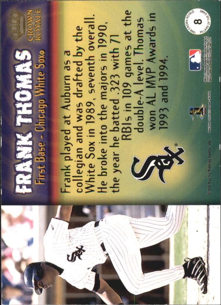 1999 Crown Royale Pillars of the Game #8 Frank Thomas back image