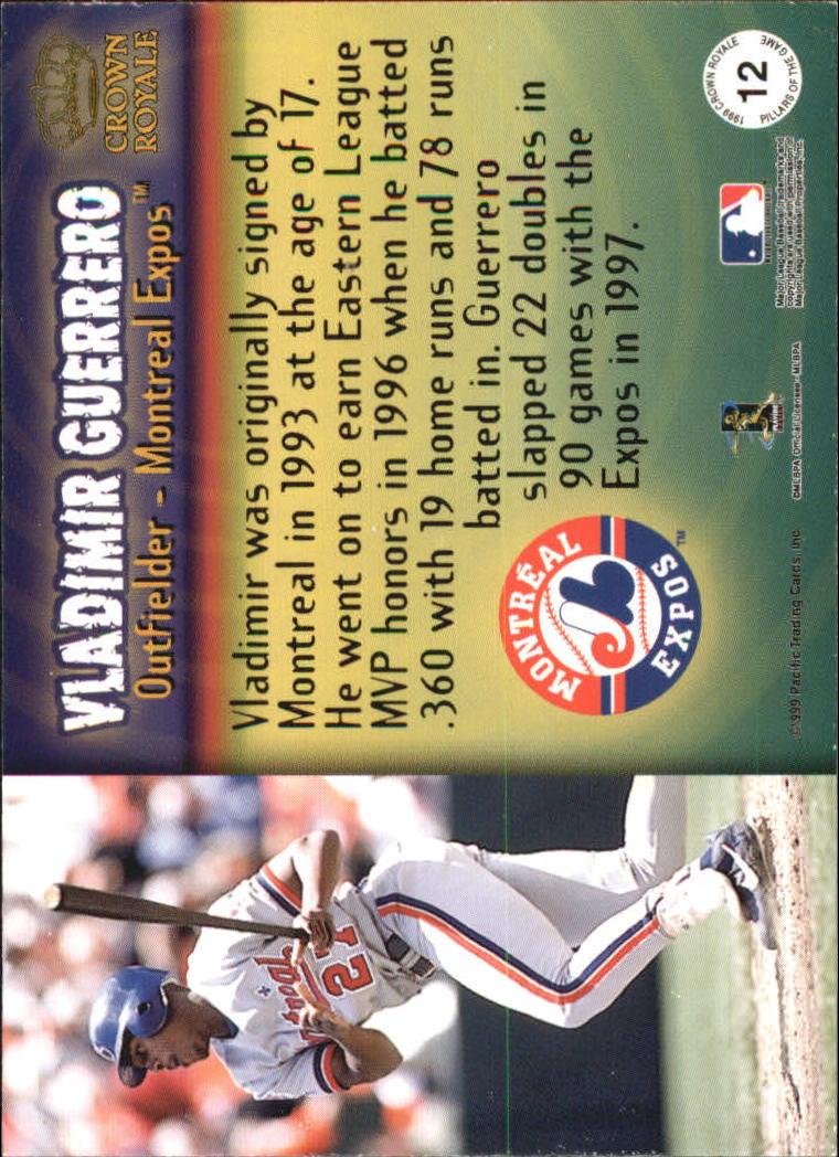 1999 Crown Royale Pillars of the Game #12 Vladimir Guerrero back image