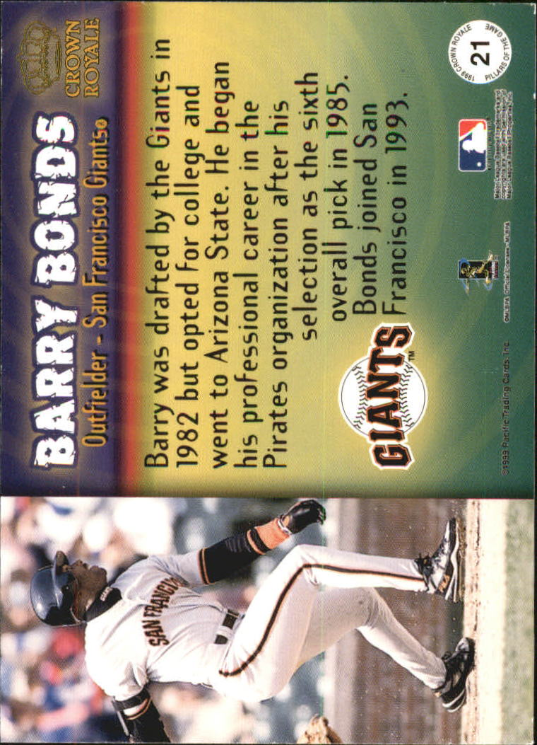 1999 Crown Royale Pillars of the Game #21 Barry Bonds back image