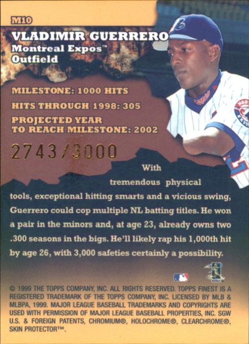 1999 Finest Milestones #M10 Vladimir Guerrero HIT back image