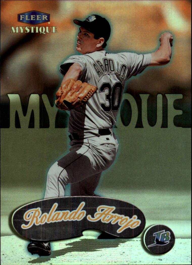 1999 Fleer Mystique #40 Rolando Arrojo