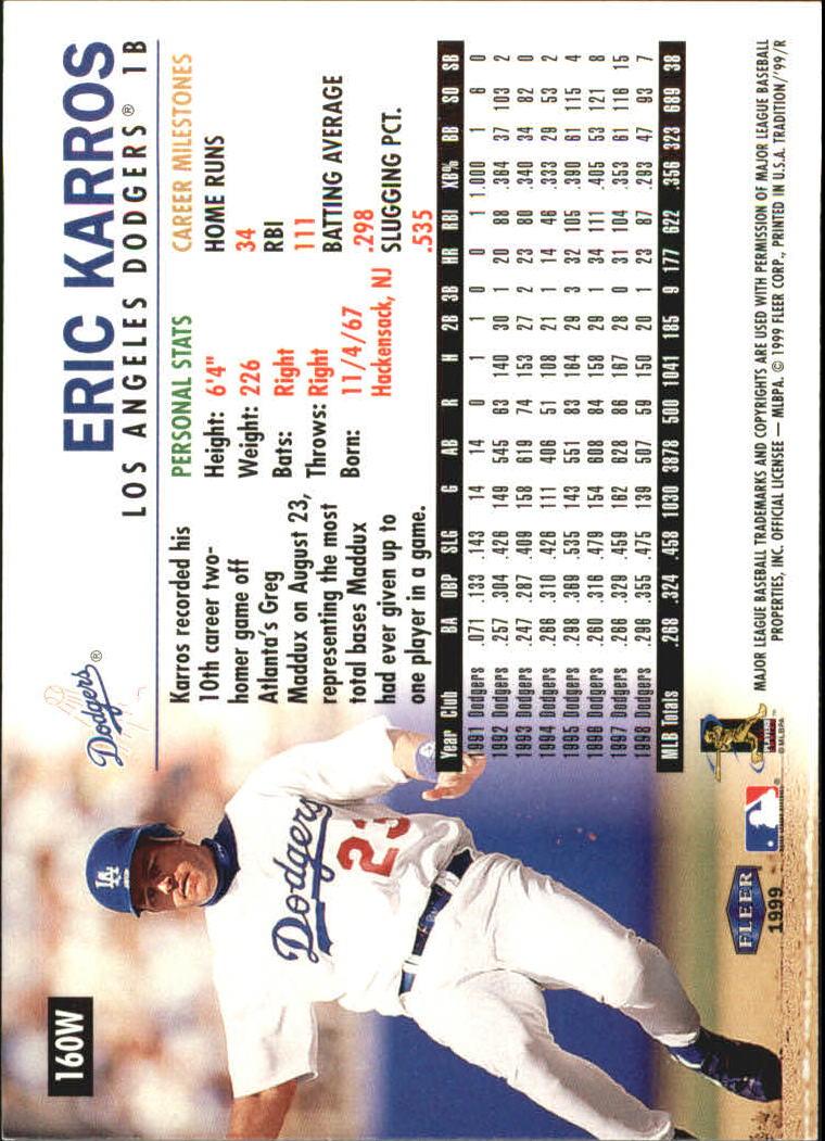 1999 Fleer Tradition Warning Track #160 Eric Karros back image