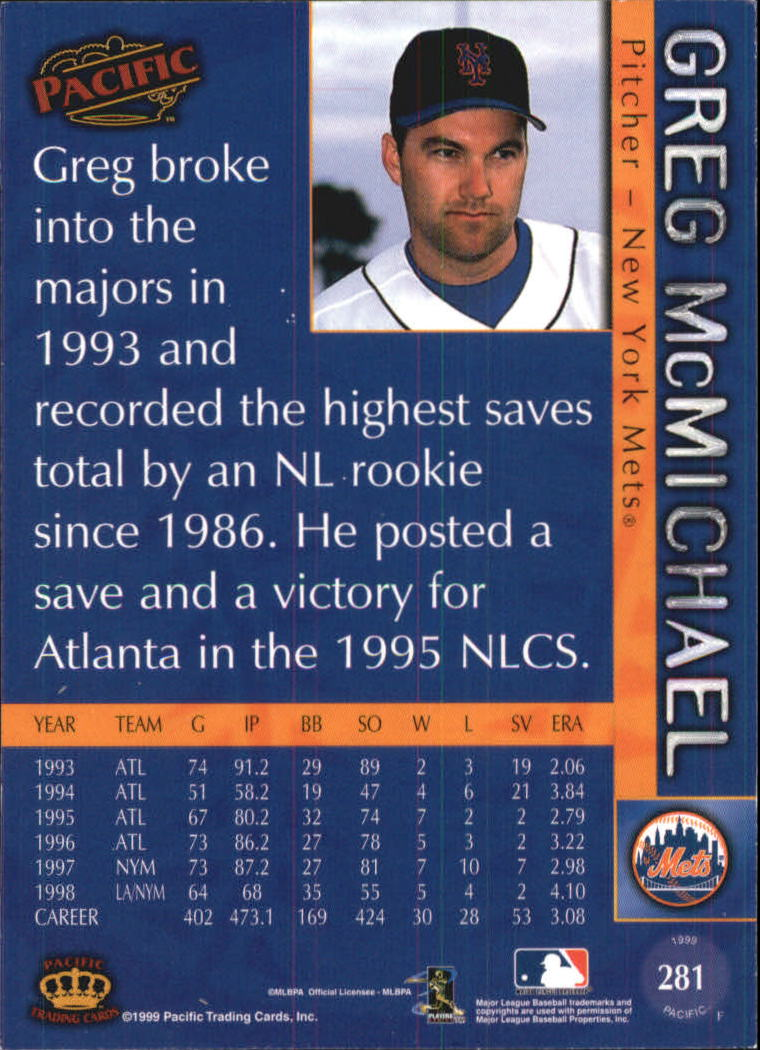 1999 Pacific #281 Greg McMichael back image