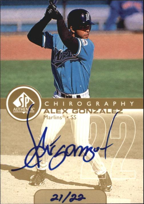 1999 SP Authentic Chirography Gold #AG Alex Gonzalez/22