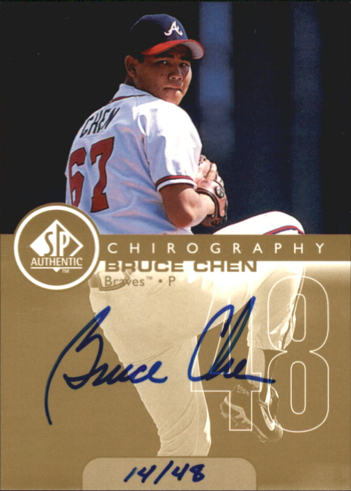 1999 SP Authentic Chirography Gold #BC Bruce Chen/48
