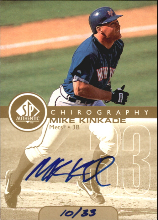 1999 SP Authentic Chirography Gold #MK Mike Kinkade/33