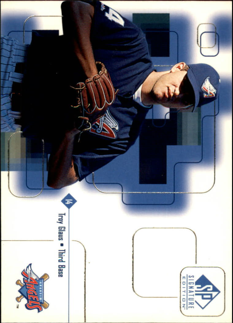 1999 SP Signature #21 Troy Glaus