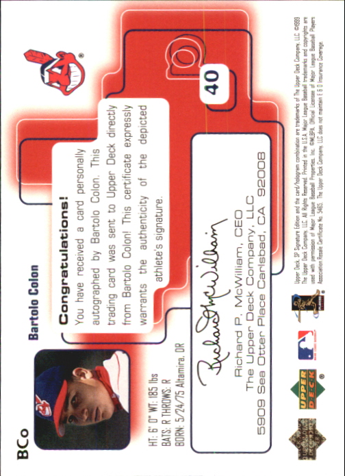 1999 SP Signature Autographs #BCO Bartolo Colon back image