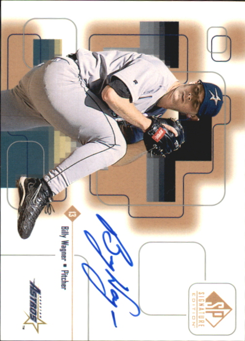 1999 SP Signature Autographs #BWA Billy Wagner