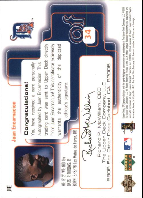 1999 SP Signature Autographs #JE Juan Encarnacion back image