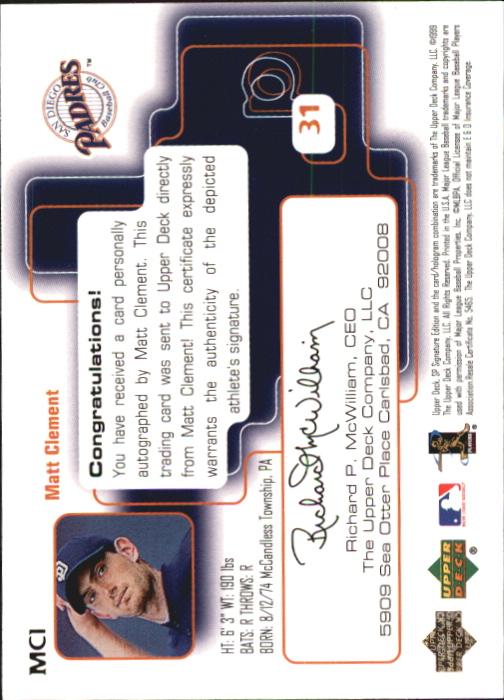1999 SP Signature Autographs #MCL Matt Clement back image