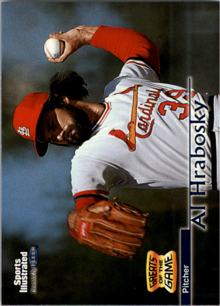 1999 Sports Illustrated Greats of the Game #71 Al Hrabosky