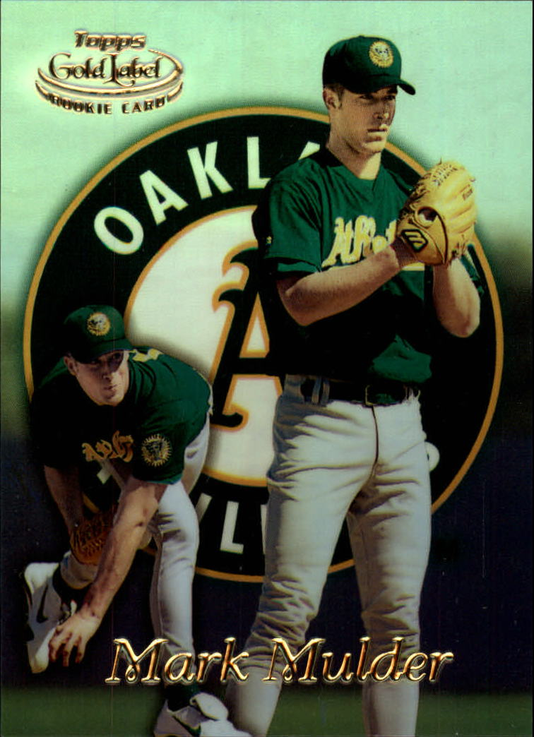 1999 Topps Gold Label Class 1 #97 Mark Mulder RC