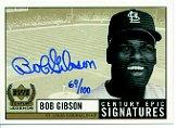 1999 Upper Deck Century Legends Epic Signatures Century #BG Bob Gibson