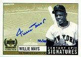 1999 Upper Deck Century Legends Epic Signatures Century #WM Willie Mays