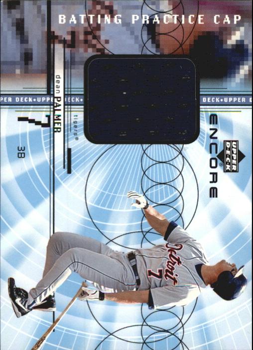 1999 Upper Deck Encore Batting Practice Caps #CDP Dean Palmer