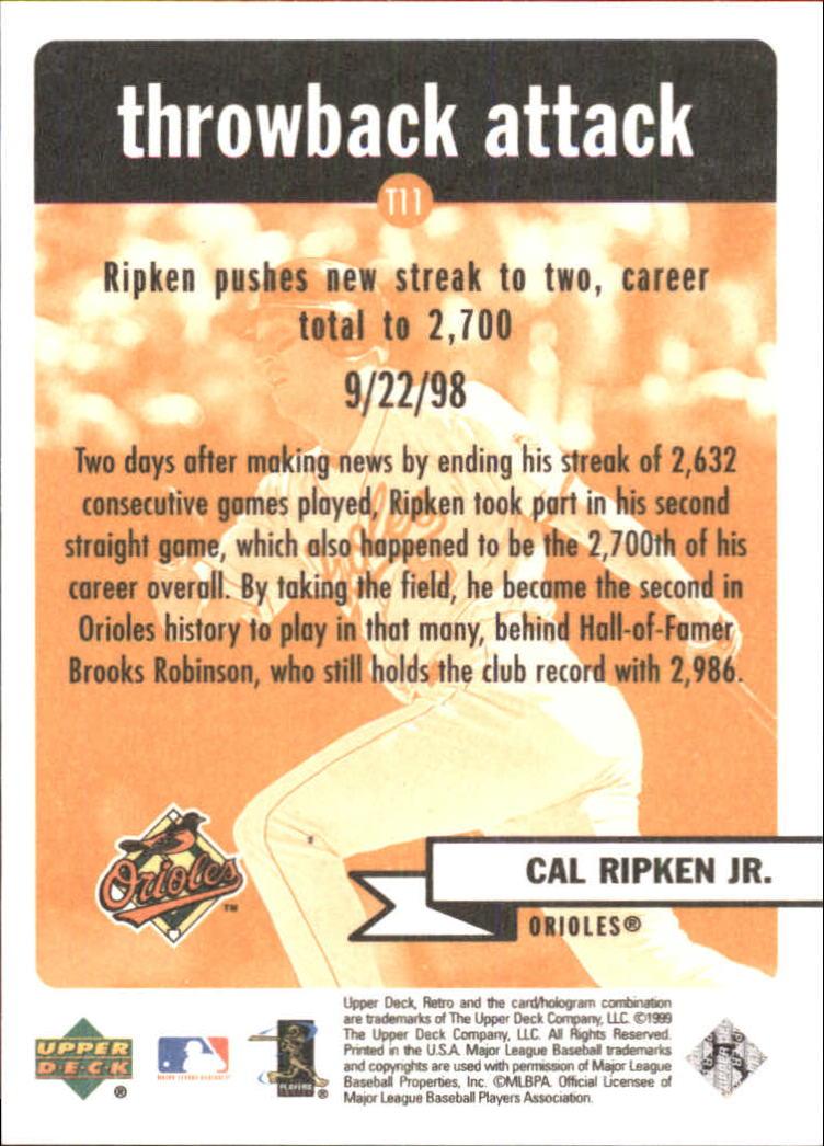 1999 Upper Deck Retro Throwback Attack #T11 Cal Ripken back image