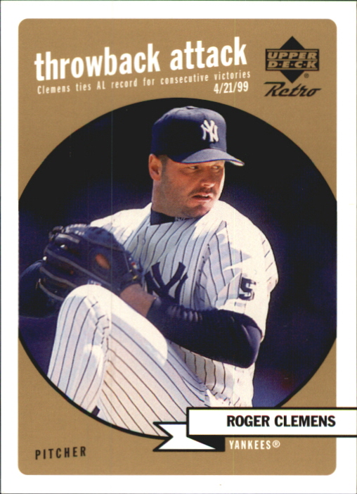 1999 Upper Deck Retro Throwback Attack Level 2 #T4 Roger Clemens