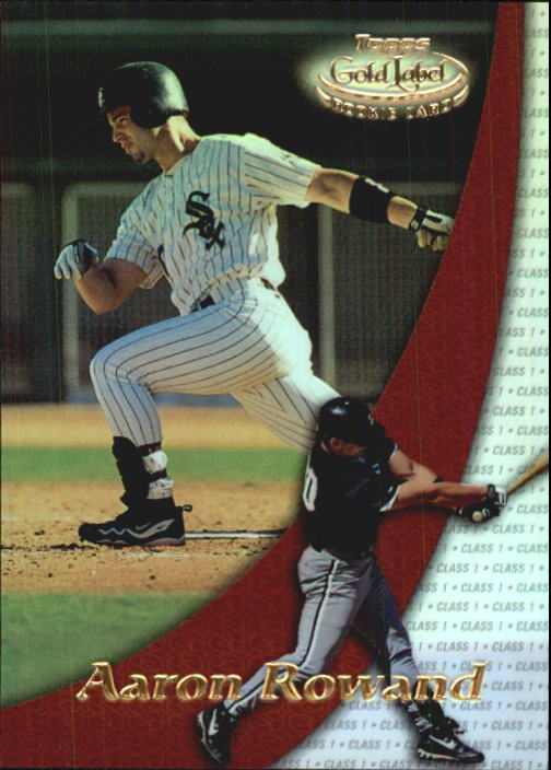 2000 Topps Gold Label Class 1 #98 Aaron Rowand RC