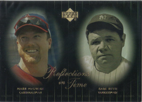 2000 Upper Deck Legends Reflections in Time #R10 M.McGwire/B.Ruth