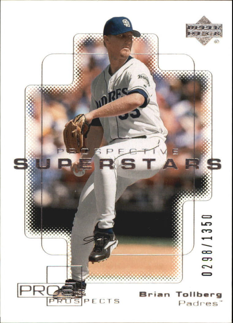 2000 Upper Deck Pros and Prospects #118 Brian Tollberg PS RC