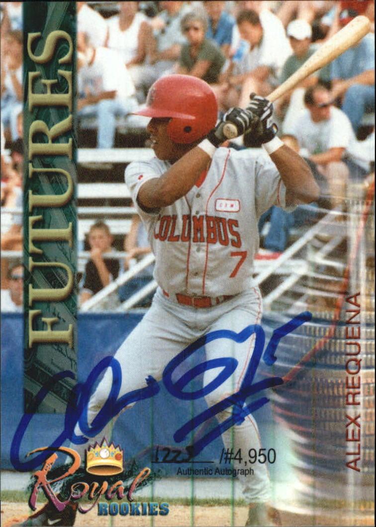 2000 Royal Rookies Futures Autographs #3 Alex Requena
