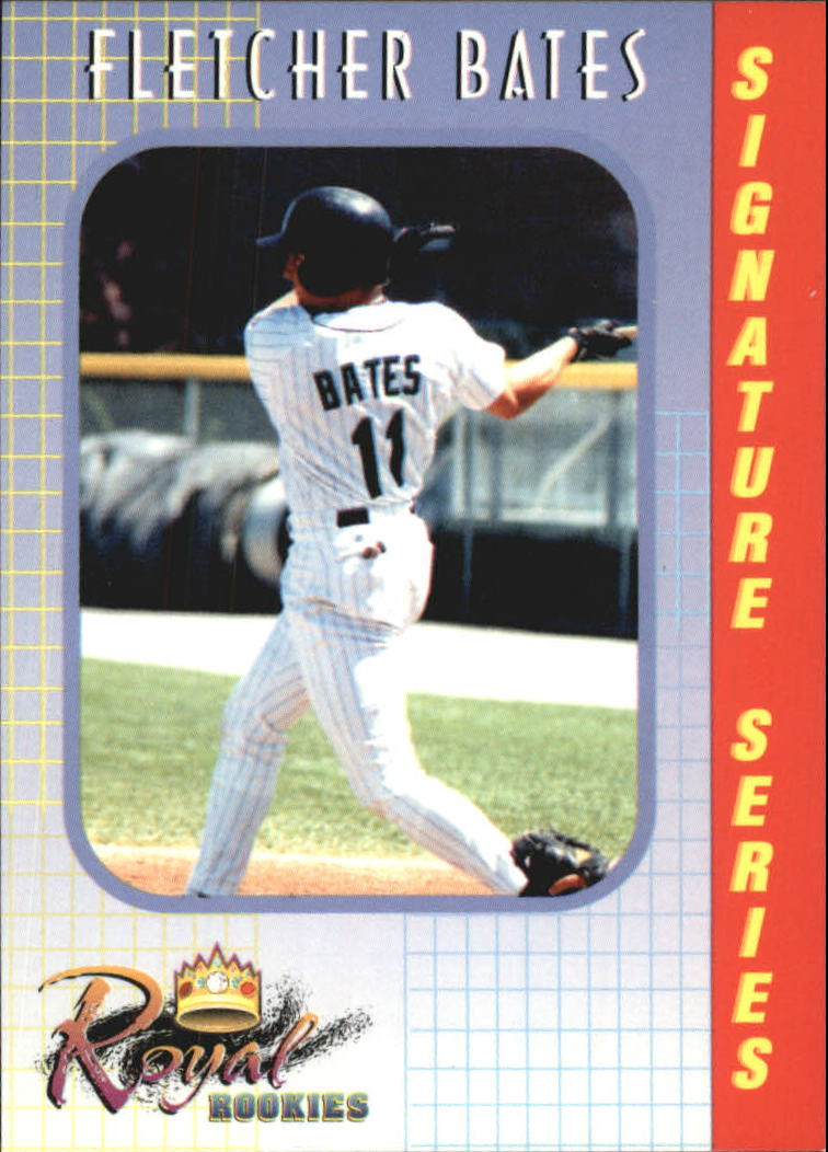 2000 Royal Rookies #1 Fletcher Bates