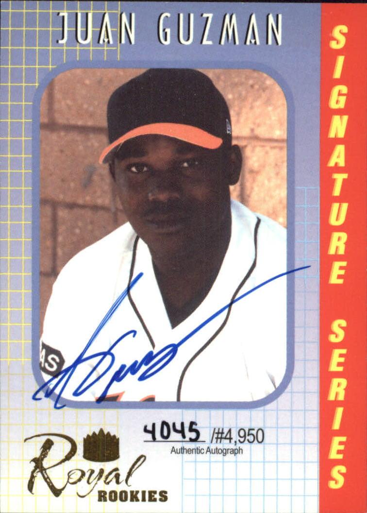 2000 Royal Rookies Autographs #7 Juan Guzman
