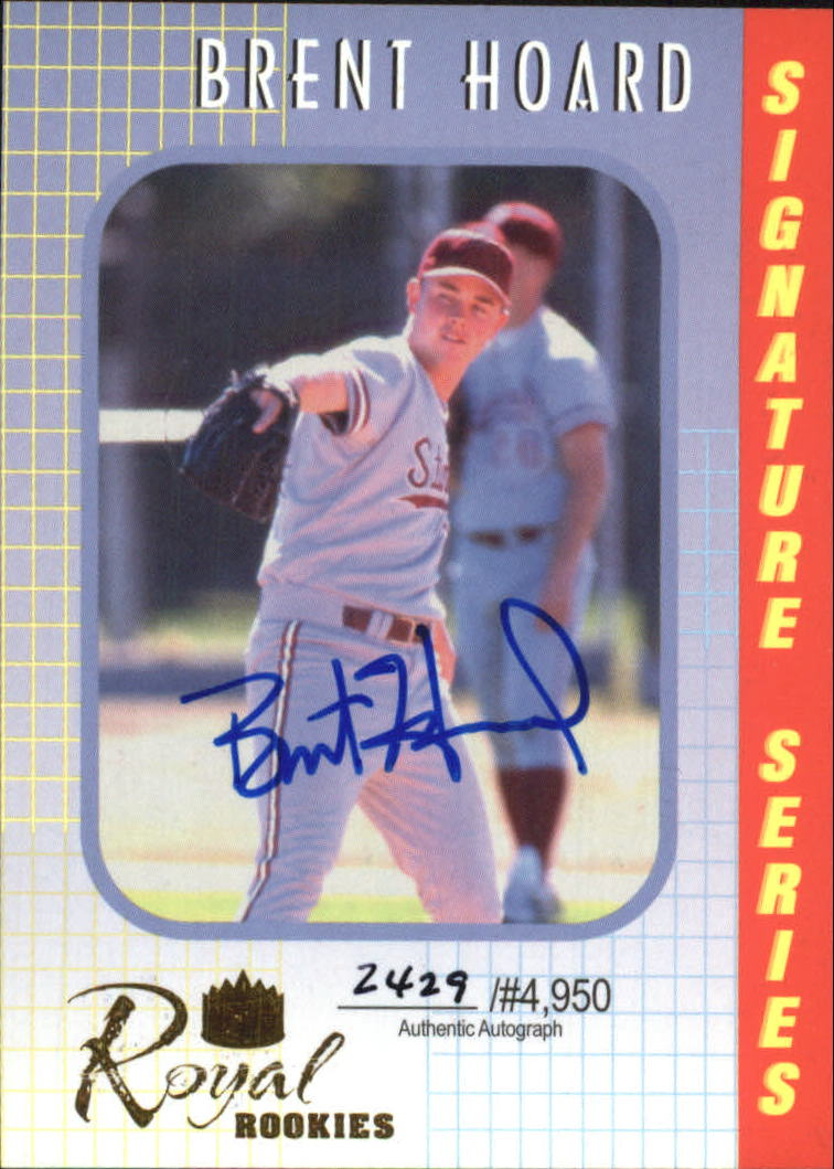 2000 Royal Rookies Autographs #14 Brent Hoard