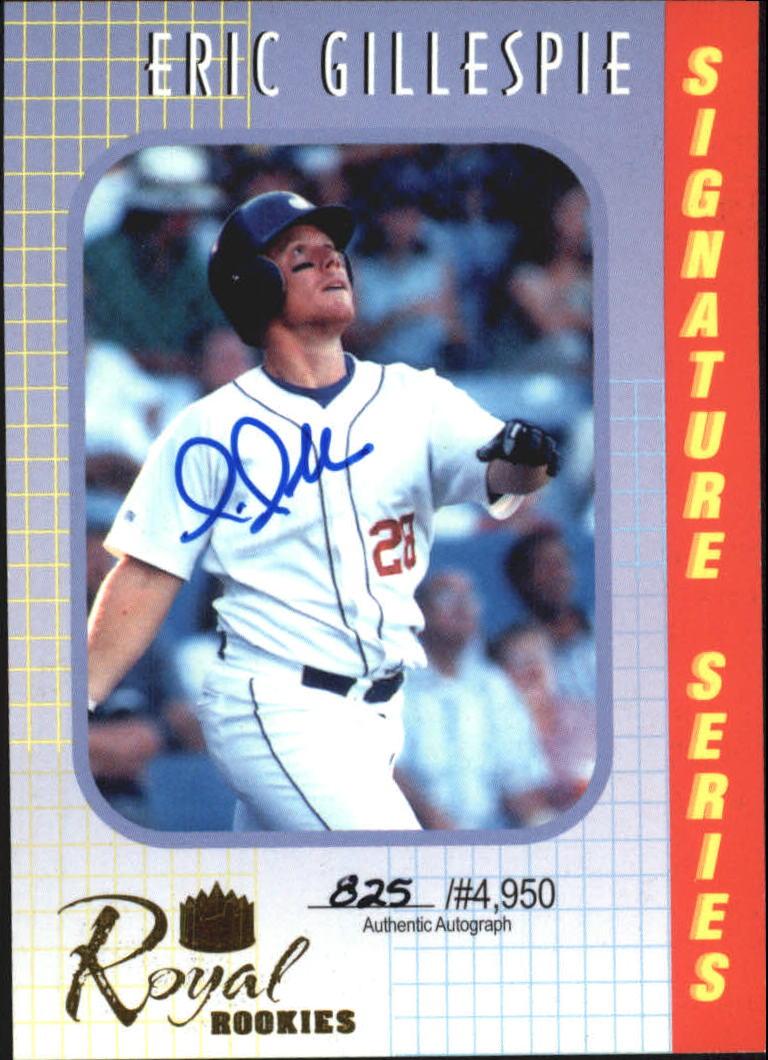 2000 Royal Rookies Autographs #18 Eric Gillespie
