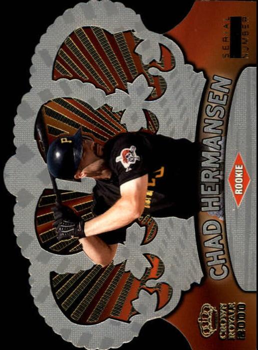 2000 Crown Royale Rookie 499 #111 Chad Hermansen