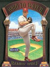 2000 Fleer Tradition Who To Watch #WW10 Randy Wolf