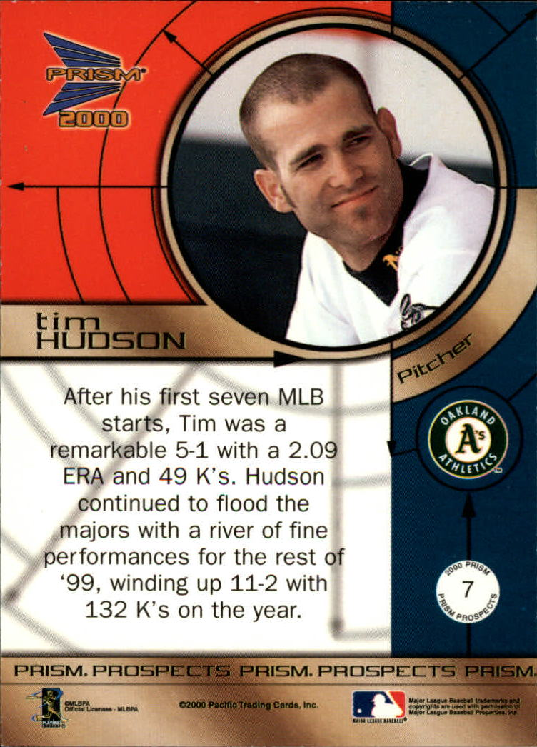2000 Pacific Prism Prospects Retail #7 Tim Hudson back image