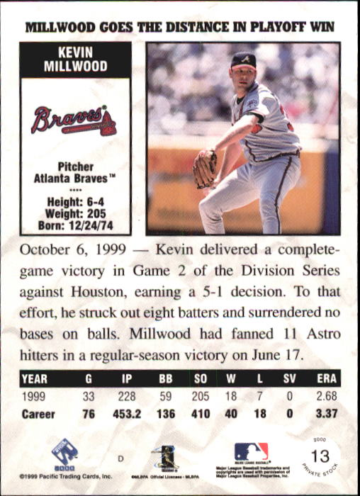 2000 Private Stock #13 Kevin Millwood back image
