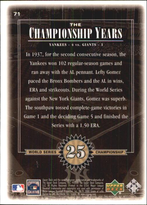 2000 Upper Deck Yankees Legends #71 Lefty Gomez '37 TCY back image