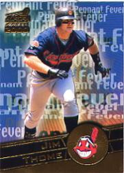 2000 Aurora Pennant Fever #9 Jim Thome
