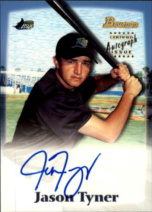 2000 Bowman Draft Autographs #BDPA11 Jason Tyner