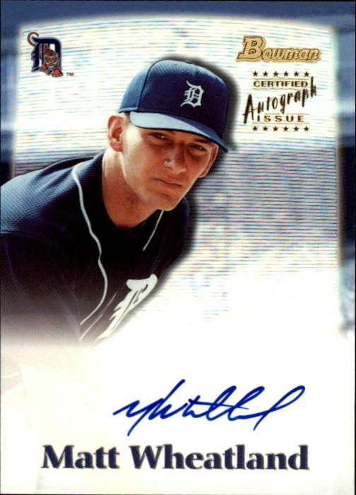 2000 Bowman Draft Autographs #BDPA22 Matt Wheatland