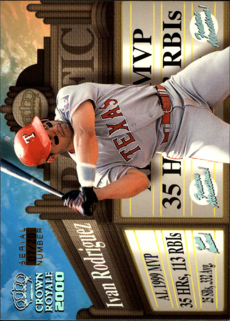 2000 Crown Royale Feature Attractions Exclusive Showings #25 Ivan Rodriguez