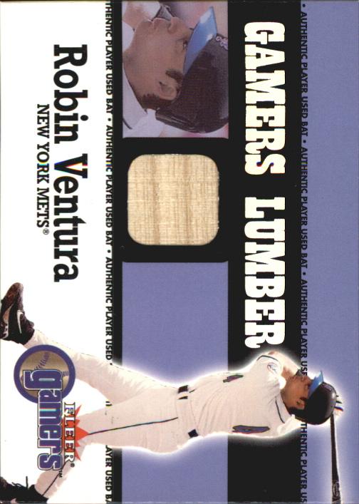 2000 Fleer Gamers Lumber #45 Robin Ventura