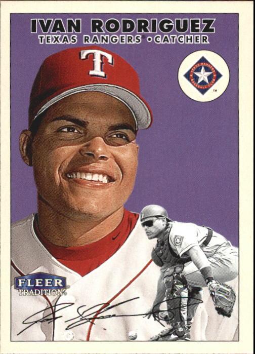2000 Fleer Tradition #154 Ivan Rodriguez