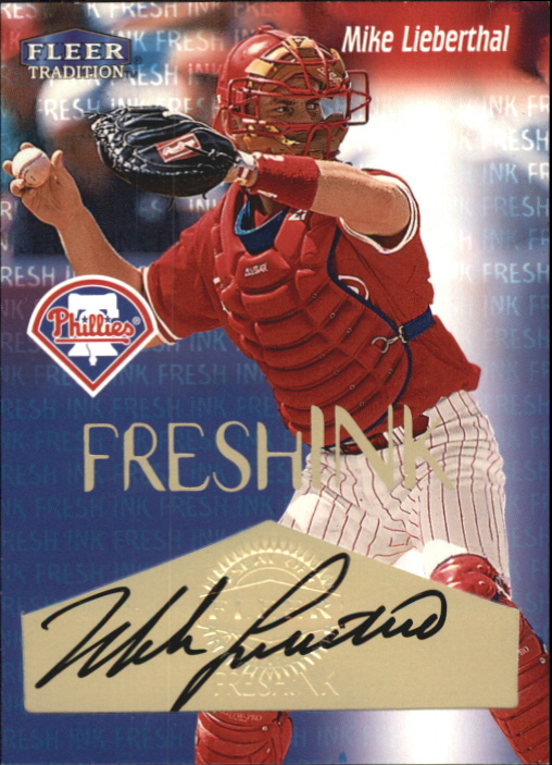 2000 Fleer Tradition Fresh Ink #23 Mike Lieberthal