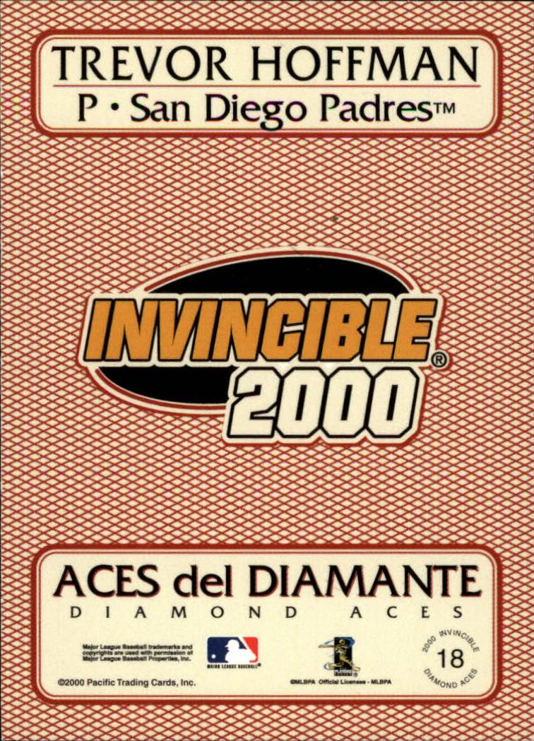 2000 Pacific Invincible Diamond Aces 399 #18 Trevor Hoffman back image