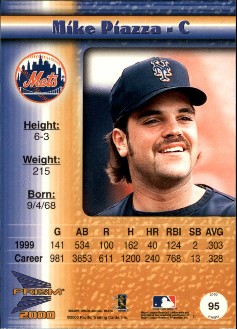 2000 Pacific Prism Rapture Silver #95 Mike Piazza back image