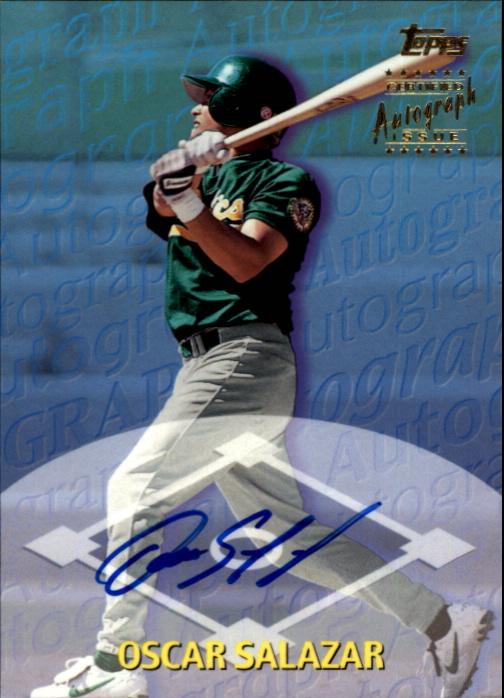 2000 Topps Traded Autographs #TTA52 Oscar Salazar