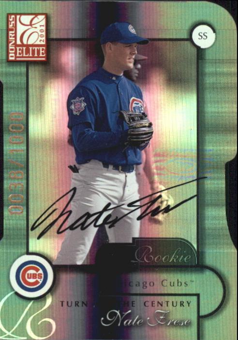 2001 Donruss Elite Turn of the Century Autographs #163 Nate Frese